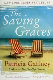One of the best books I've ever read The Saving Graces by Patricia Gaffney I Love Books, Great Books, Books To Read, My Books, Book Club Books, Book Lists, The Book, Saved By Grace, I Love Reading