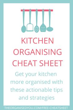 Free kitchen organising cheat sheet from The Organised You