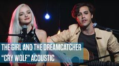 """The Girl and The Dreamcatcher - """"Cry Wolf"""" (Live Acoustic Session)"""