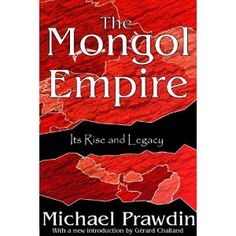 Rise and Fall of the Mongol Empire.Genghis Khan was one of a kind. Modern History, British History, Asian Studies, Genghis Khan, French Revolution, Mongolia, History Books, British Isles, Empire