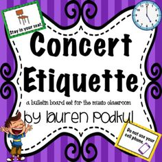 This is a set of six concert etiquette rules for students to follow. I have these hanging in my classroom and I reference them frequently when we are doing in-class performances. These could also be hung in a performance venue as a few friendly guidelines for any audience.