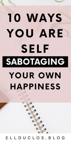 How you are self sabotaging your happiness by limiting beliefs and negative self talk. How to find happiness through law of attraction. Motivational Words, Inspirational Quotes, Self Development, Personal Development, Leadership Development, Finding Happiness, Negative Self Talk, Positive Mindset, Positive Life