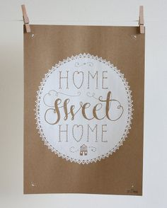 Hand pulled screenprint, poster, home sweet home, hand drawn, recycled paper, art print, housewarming Clock ideas