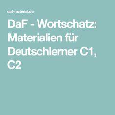 DaF - Wortschatz: Materialien für Deutschlerner  C1, C2