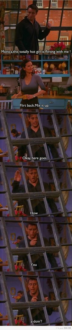 Friends: the best tv show of all time.