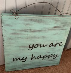 you are my happy sign via etsy craft projects домашний декор, ка Wood Crafts, Diy And Crafts, Cuadros Diy, Happy Signs, Wal Art, Craft Projects, Projects To Try, My Sun And Stars, 3d Prints