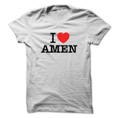 I Love AMEN - #baby gift #cute shirt. BUY TODAY AND SAVE  => https://www.sunfrog.com/LifeStyle/I-Love-AMEN.html?id=60505