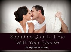 Spending Quality Time With Your Spouse