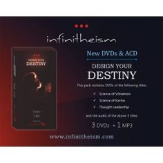 Design your Destiny    This pack contains DVDs of the following titles.    1. Science of Vibrations    2. Science of Karma    3. Thought Leadership    +    and the audio of the above 3 recordings