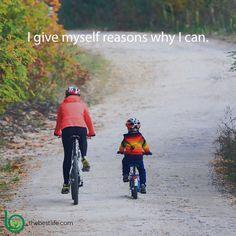 I give myself reasons why I can.