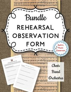 This is a great form to use with high school and college students observing rehearsals.  When observing on the outside, they can learn a lot of helpful hints on directing, conducting, playing/singing techniques, etc.  When given as an assignment, it can be a very effective assignment.This product includes an observation form for choir, band, orchestra.