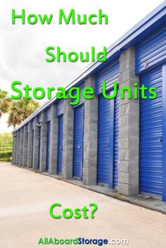 How Much Should Do Storage Units Cost Allaboardstorage