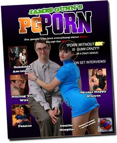 PG-Porn | JamesGunn.com - Official Website for James Gunn