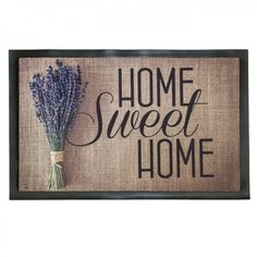 Egy csokor levendula és egy kedves üzenet, mely az ajtó előtt fogad. Otthon, édes otthon. Ezzel a lábtörlővel minden hazaérkezés még kellemesebb érzés lesz. Sweet Home, Indoor, Adventure, Minden, Doorway, Design, Suit, Number, Home Decor