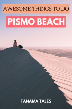 Things to do, see and eat in Pismo Beach   California   Things to do in Central California   Things to do in Avila Beach   Things to do in San Luis Obispo   Things to do in Morro Bay   Pismo Beach Camping   Pismo Beach with Kids   Pismo Beach Food   Arroyo Grande   Shell Beach   Oceano Dunes   Pismo Dunes   Pismo Clam Chowder   Dinosaur Caves   Coastal San Luis Obispo   Pismo Beach Preserve   Pismo Beach Sea Caves   Pacific Coast Highway Road Trip Stops   California Road Trip   Grover Beach
