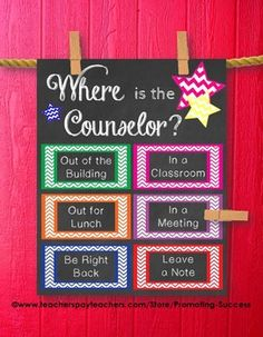 Good for classroom use...  School Counselor: This printable poster/sign would be great for a school counselor's office door. It features chalkboard background with color chevron boxes: Where is the Counselor?