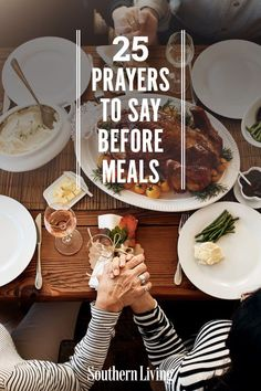 Have you ever been asked to say grace before supper? Not a problem. There are dozens of beautiful ways to give thanks. Browse through these encouraging prayers for a dose of inspiration. #prayers #dinnerprayers #southernliving Dinner Prayer, Saying Grace, Prayers Of Gratitude, Poverty And Hunger, Our Father In Heaven, Southern Sayings, Our Daily Bread, Names Of Jesus, God Is Good