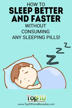 How to Sleep Better and Faster Without Consuming any Sleeping Pills!