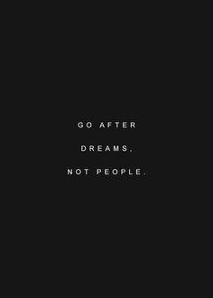 go after dreams | #wordstoliveby