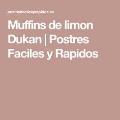 Muffins de limon Dukan | Postres Faciles y Rapidos