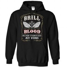 Brill blood runs though my veins - #cheap gift #thoughtful gift. LIMITED AVAILABILITY => https://www.sunfrog.com/Names/Brill-Black-81292686-Hoodie.html?68278