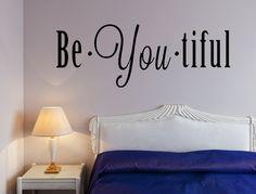 BeYouTiful Vinyl Wall Decal, Inspirational Wall Decal, Inspirational Quotes, Vinyl Decal, Custom Wall Art, Custom Vinyl Lettering, Bedroom