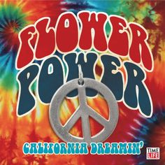 Themes   Flower Power Time Life Music, 60s Theme, California Dreamin', It's Your Birthday, Flower Of Life, Illustrations, Peace And Love, Make Me Smile, Flower Power