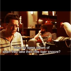'And then we're gonna find our best friend Doug, then we're gonna give him a best friend hug.-'The Hangover