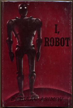 """The Robot that started it all! It's amazing how the artist interpreted visually the then collective generic idea of what ``robot`` means. It's just standing there, passive and unmoving. Yet, so much potential for darker things is also hinted by those armored-like lines, the circular, seemingly unseeing (?), reflecting eyes, the reddish menacing background hue. But most of all, the """"I"""" in the title, proclaiming sinister (?) intelligence and dangerous (?) self-determination... (comment by…"""