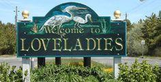 The welcome sign for Loveladies, N.J.  Handout photo courtesy of Loveladies-NJ.com