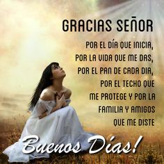 Spanish Greetings, Christian Meditation, Good Morning Quotes, Trust God, Kendall Jenner, Catholic, Life Quotes, Faith, Motivation