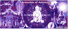 Branches of Astrology