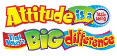 ATTITUDE is a Little Thing That Makes a Big Difference Banner