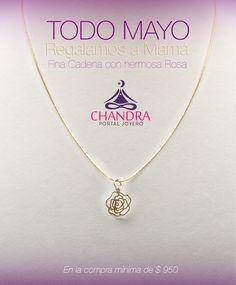 Durante todo el mes de mayo celebramos a mamá con un hermoso regalo: cadena con dije de flor. Sólo en #Chandra.