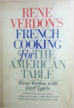 Rene Verdon's French Cooking for the American Table. White House #Chef teaches 1389 #FrenchCooking classics @Amazon.com http://www.amazon.com/dp/B007EM3GEO/ref=cm_sw_r_tw_dp_Lo0ttb14YPC14PN8