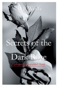 Buy or Rent Secrets of the Dark Rose as an eTextbook and get instant access. With VitalSource, you can save up to compared to print. The Darkest, The Secret, Let It Be, Rose, Heart, Products, Pink, Roses, Hearts