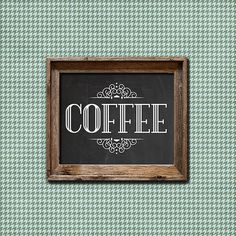 Coffee Sign Printable Chalkboard Coffee Printable by dodidoodles, $5.00