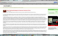 """5/5 Instructional Strategy apps or websites for teachers of ELLs.This website is called """"Everything ESL"""" , created by Judy Haynes. The goal of this was to help teachers be the best they can so that the ELL gets a great education. This website gives tips, and other frequently asked questions that Mrs. Haynes answers herself."""