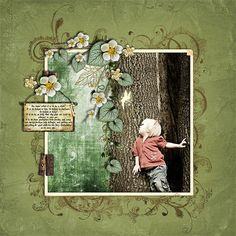 To be a Child - Digishoptalk - The Hub of the Digital Scrapbooking Community  Like: vine running down the tree & sign hung with journaling. ( child looking at fairy is cute too)