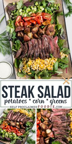 Steak Salad, made with marinated flat iron steak, roasted potatoes and corn, baby greens, and homemade ranch dressing is a delicious complete dinner recipe! This salad has everything to make a. Turkey Recipes, Beef Recipes, Dinner Recipes, Cooking Recipes, Cod Recipes, Cream Recipes, Pumpkin Recipes, Salmon Recipes, Easy Recipes