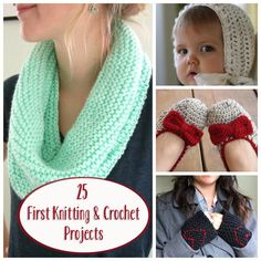 25 First Knitting and Crochet Projects -when I eventually get around to learning either!!