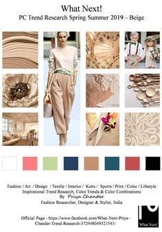 #Fashion #beige #SS19 #priyachander #beigecolor #colorforecast #neutralcolors #tuxedo #printart #kidswear #weaving #burberry #fashiontrends #spring2019 #WGSN #NIKE #ADIDAS #fashionprints #printdesigns #pantone #cotton #fashionresearch #fashionforecast #me