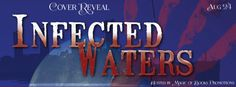 COVER REVEAL: INFECTED WATERS: A TITANIC DISASTER   by Alathia Paris Morgan