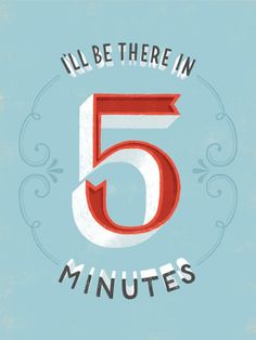 Ill Be There In 5 mins by Lauren Hom