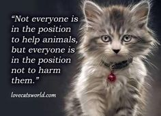 Not everyone is in the position to help animals . . .