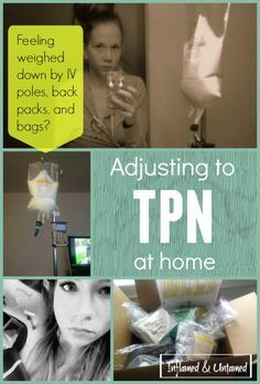 Tips for making life on TPN at home easier.