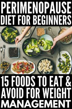 The Perimenopause Diet: 15 Foods to Eat and Avoid - lunch and dinner , Best Diet Plan, Healthy Diet Plans, Healthy Eating, Diet Plans To Lose Weight Fast, Weight Loss Diet Plan, Weight Gain, Low Fat Diets, No Carb Diets, Menopause Diet