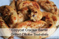 Easy and delicious.  Only 4 ingredients. Copycat Cracker Barrel Grilled Chicken Tenders  #recipes