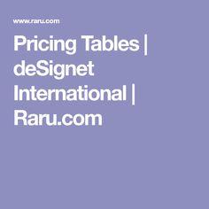 Pricing Tables | deSignet International | Raru.com
