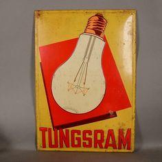 Advertising sign. Tungsram. Germany. 1920 - 1930. Retro Poster, Vintage Posters, Advertising Signs, Vintage Advertisements, Vintage Lighting, Modern Lighting, Radios, Electric Light, Shops